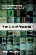 What Kind of Friendship? eBook