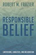 Responsible Belief Paperback