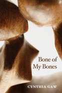 Bone of My Bones eBook