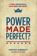 Power Made Perfect? eBook