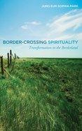Border-Crossing Spirituality eBook