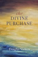 The Divine Purchase eBook
