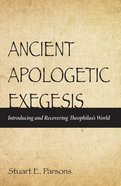 Ancient Apologetic Exegesis eBook