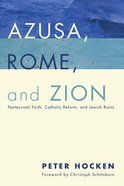 Azusa, Rome, and Zion eBook