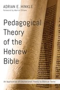 Pedagogical Theory of the Hebrew Bible eBook