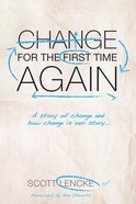 Change For the First Time, Again eBook