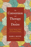 The Conversion and Therapy of Desire eBook