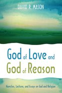 God of Love and God of Reason eBook