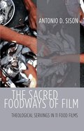 The Sacred Foodways of Film eBook