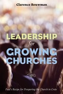 Leadership For Growing Churches eBook