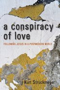 A Conspiracy of Love eBook