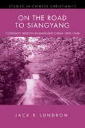 On the Road to Siangyang eBook