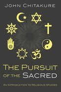 The Pursuit of the Sacred eBook