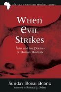 When Evil Strikes eBook