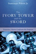 The Ivory Tower and the Sword eBook
