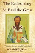 The Ecclesiology of St. Basil the Great eBook