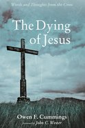 The Dying of Jesus eBook