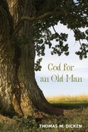 God For An Old Man eBook