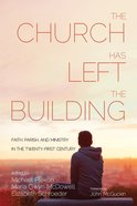The Church Has Left the Building eBook