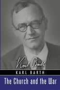 The Church and the War (Karl Barth Series) eBook
