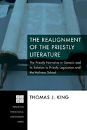 The Realignment of the Priestly Literature eBook