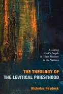 The Theology of the Levitical Priesthood eBook