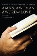 A Man, a Woman, a Word of Love eBook