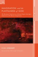 Imagination and the Playfulness of God eBook