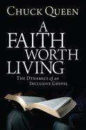 A Faith Worth Living eBook