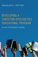 Developing a Christian Apologetics Educational Program eBook