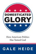 Domesticated Glory eBook