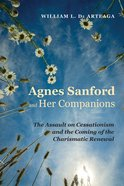 Agnes Sanford and Her Companions eBook