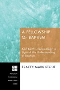 A Fellowship of Baptism eBook