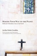 Making Your Way to the Pulpit eBook