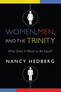 Women, Men, and the Trinity eBook