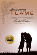 Becoming Flame eBook