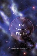 The Cosmic Pilgrim eBook
