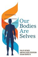 Our Bodies Are Selves eBook