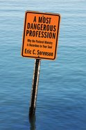 A Most Dangerous Profession eBook