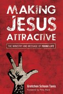 Making Jesus Attractive eBook
