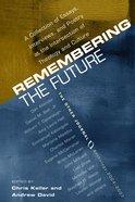 Remembering the Future eBook