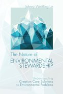The Nature of Environmental Stewardship eBook