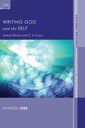 Writing God and the Self eBook