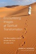 Encountering Images of Spiritual Transformation eBook