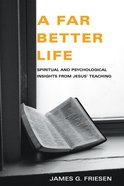 A Far Better Life eBook