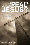 """Which """"Real"""" Jesus? eBook"""