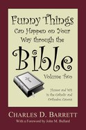 Funny Things Can Happen on Your Way Through the Bible, Volume 2 eBook