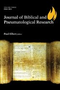 Journal of Biblical and Pneumatological Research eBook