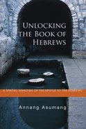 Unlocking the Book of Hebrews eBook