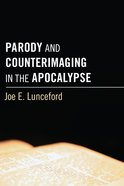 Parody and Counterimaging in the Apocalypse eBook